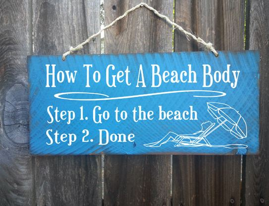 how to get a beach body sign